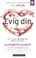 Evig din - Elizabeth Gilbert Elizabeth Gilbert