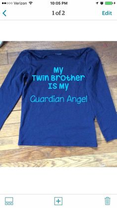 My Twin Brother Is My Guardian Angel Heat Transfer Vinyl Decal Sized to Shirt   eBay