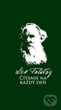 Lev Nikolajevič Tolstoj - Čítanie na každý deň