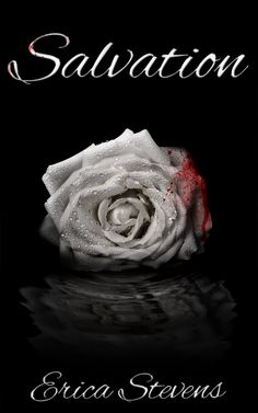 Salvation (The Captive Series Book 4) by Erica Stevens December 30, 2013
