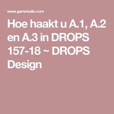 Hoe haakt u A.1, A.2 en A.3 in DROPS 157-18 ~ DROPS Design