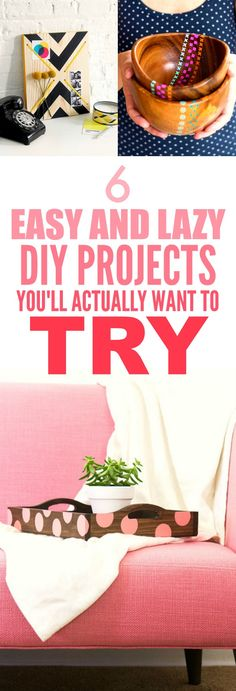 These 6 Easy and Lazy DIY projects are THE BEST! I'm so happy I found this AWESOME post! Now I have some super good ideas on how to decorate my home! I'm SO pinning for later!