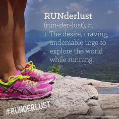 RUNderlust: The desire, craving, undeniable urge to explore the world while running. Running Memes, Running Workouts, Running Humour, Trail Running Quotes, Fitness Motivation, Running Motivation, Exercise Motivation, Workout Fitness, I Love To Run