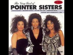 The Pointer Sisters - I'm so excited This is one song that makes me want to get up and dance my butt off = who cares how you dance or how well. JUST GET UP & MOVE!!!!! Play those drums and that keyboard!!!! OH Yeah!!!!!!!!!!!