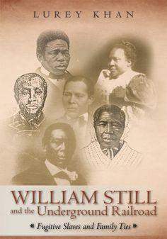 William Still and the Underground Railroad 1