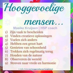 Hooggevoelige mensen... #hsp #hooggevoelig #hoogsensitief #hspcoach Infj Mbti, Introvert, Highly Sensitive Person, Self Compassion, Crazy Life, Mind Body Soul, Chakra Healing, No Time For Me, Psychology