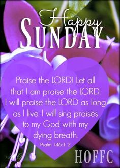 Praise The Lords, Psalms, Blessings, Singing, Blessed, Sunday, Let It Be, God, Dios