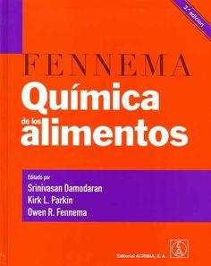 Damodaran, S. (ed.); Parkin, K.; Fennema, Owen (ed.) (2008). Química de los alimentos. Zaragoza: Acribia