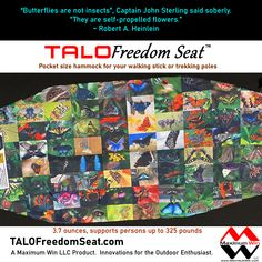 The TALO Freedom Seat is the pocket size hammock used with your walking stick or trekking poles. Take a load off with the TALO Freedom Seat by Maximum Win LLC, Innovations for the Outdoor Enthusiast. Made in the U.S.A. #giftideas #hammockchair #hiking #painrelief #arthritis #kneepain #backpain #injuryrecovery #beprepared #life #butterfly #butterflies