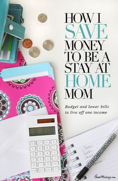 How I save money to be a stay at home mom. Budget and lower bills to live off one income.
