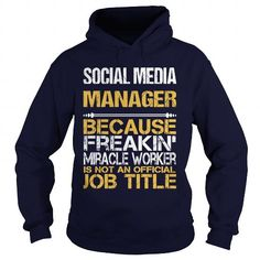 SOCIAL MEDIA MANAGER-FREAKIN T-Shirts, Hoodies (35.99$ ==► Order Here!)