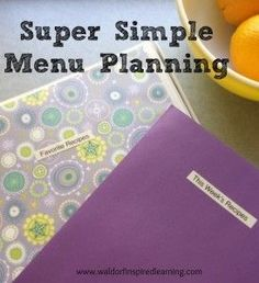 Super Simple Menu Planning with two steps and two tools. Great to help homeschooling Moms stay organized. ⋆ Waldorf-Inspired Learning