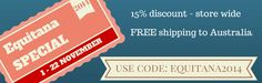 Valid from 1 - 22 November 2014 15% discount store wide FREE shipping to Australian addresses. www.horses-store.com