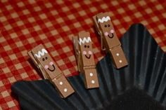 Make gingerbread man clips. Put them on the top of a goodie bag, or glue magnets on back to use on the refrigerator. Lots of ideas. You can make snowman ones too!