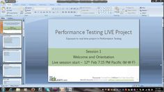Performance Testing LIVE Project Orientation Session