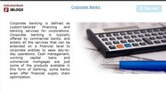offers best range of custom tailored banking services to corporate to evolve change with time and technology. Corporate Bank, Commercial Bank, Banking Services, Finance, Range, Technology, Cookers, Tech, Tecnologia