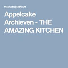 Appelcake Archieven - THE AMAZING KITCHEN