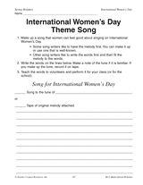 In this music activity, students make up their own International Women's Day song.  http://www.teachervision.fen.com/womens-history/printable/37348.html