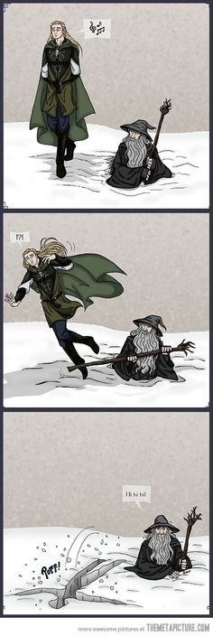 Gandalf is done with Legolas! XD