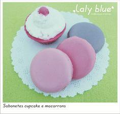 Sabonetes cupcake e macarrons Laly Blue lembranças criativas, ideias emocionais, cheias de personalidade. Diy e craft com cara de únicas. www.facebook.com.br/lalybluelembrancascriativas