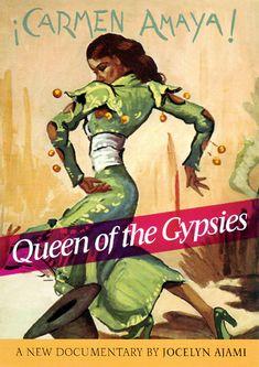 carmen amaya queen of the gypsies | QUEEN OF THE GYPSIES, A Portrait of Carmen Amaya : Gypsy Heart ...