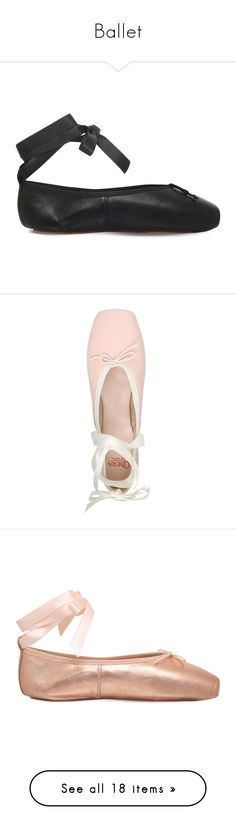 """Ballet"" by sims2004 ❤ liked on Polyvore featuring shoes, flats, dance, dance shoes, flat shoes, leather ballet flats, ribbon ballet flats, leather flats, ballet pumps and leather ballet shoes"
