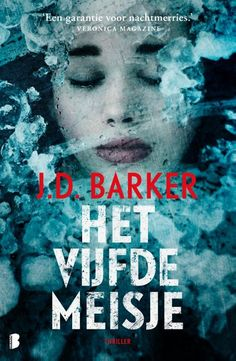 Het vijfde meisje - J. Barker - Thrillers and Ghostwriter, James Patterson, Thrillers, Detective, Science Fiction, Reading, Movie Posters, Dress Styles, Romans
