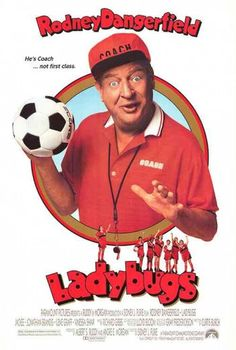 """Bad news: Rodney Dangerfield has to coach a team of """"bad news"""" girl soccer players. Good news: Rodney throws a ringer in the team - his stepson in drag (Jonathan Brandis). Bad news: The boy falls for one of the players (Vinessa Shaw). Streaming Movies, Hd Movies, Movies Online, Movies And Tv Shows, Movie Tv, Hd Streaming, Movie Club, Iconic Movies, Funny Movies"""