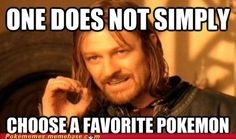 So true... I say Lucario and Charizard are my favorites, but then... Fennekin, Vulpix, Zorua, Snivy, Servine, Serperior, skitty, liepard, glameow, luxio, absol, suicune, lugia, latios, latias, uxie, and so many more!!!