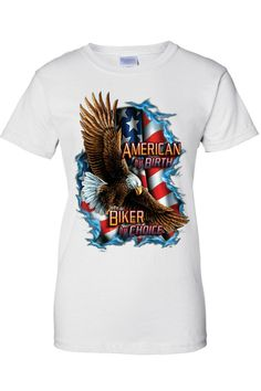 3587e14f5d532 Women s Juniors T-Shirt USA Flag American by Birth Biker by Choice Patriot  Eagle