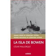 La isla de Bowen. César Mallorquí