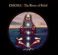 Enigma The Rivers Of Belief UK vinyl single inch record / Maxi-single) German Pop, New Wave Music, Vinyl Store, Music Albums, Hand Painted Signs, Pop Singers, Kinds Of Music, Best Songs, Album Covers