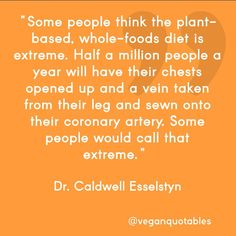 think about it Plant Based Nutrition, Plant Based Diet, Health And Nutrition, Caldwell Esselstyn, Plant Diet, Recovery Food, How To Become Vegan, Vegan Quotes, Whole Food Diet