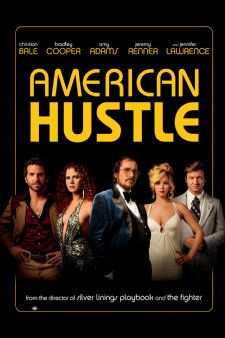 American Hustle (Comedy Drama Crime)  A con man and his seductive partner get roped into a reckless FBI agent's scheme to ensnare corrupt New Jersey power players.