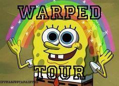 Spongebob likes warped tour too