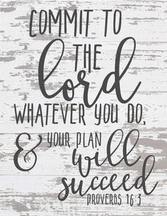 Free Chippy Farmhouse Scripture Prints-Commit to the lord whatever you do.jpg