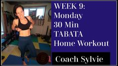 Week 9 : MONDAY - 30 min TABATA Total Body Home Workout. WITH INSTRUCTIO... Lunges, Squats, Cycling Coach, Arms And Abs, Night Time Routine, Healthy Aging, Health Challenge, Health Goals, Tabata