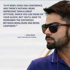 """Time for motivational quotes by khelkit """"A fit body gives you confidence. And there's nothing more impressive than a great attitude which you can wear on your sleeve. But you'll have to remember the difference between being rude and being confident. Motivational Lines, Inspirational Quotes, Virat Kohli Quotes, Cricket Quotes, Virat Kohli Wallpapers, Virat And Anushka, Avengers Imagines, Mr Perfect, Rumi Quotes"""
