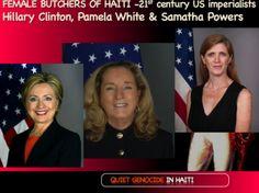 Hillary Clinton, Haiti Resources, US Thievery and The Female ButchersEzili Danto . Haiti news