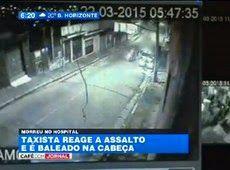 Galdino Saquarema Noticia: Taxista é morto com tiro na cabeça após reagir a assalto SP..