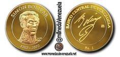 Monedas Conmemorativas en honor de El Libertador Simón Bolívar