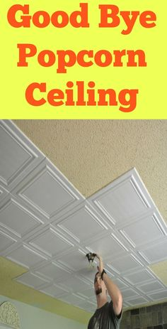 Say good bye to old popcorn ceilings with this easy fix.