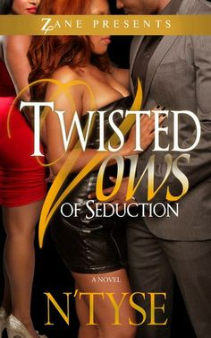 Twisted Vows of Seduction by N'Tyse (Jan. #1)
