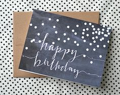 Happy Birthday Greeting Card -- Chalkboard Birthday Card Design -- Hand Lettered Art (4.25 x 5.5)