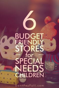 Top 6 Budget-Friendly Online Stores for Children with Special Needs #DontPayFull