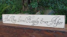 Wedding DecorAnd They Lived Happily Ever by AlwaysInSeason on Etsy, $15.95