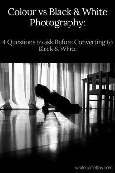colour-vs-black-white-photography-converting-tips