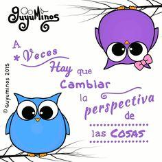 A veces hay que cambiar la Perspectiva de las cosas! #perspectiva   #frases   #gif   #guyuminos   #buho   #Buh   #Ouh   #ilustracion  #kawaii   http://guyuminos.blogspot.mx/2015/11/a-veces-hay-que-cambiar-la-perspectiva.html