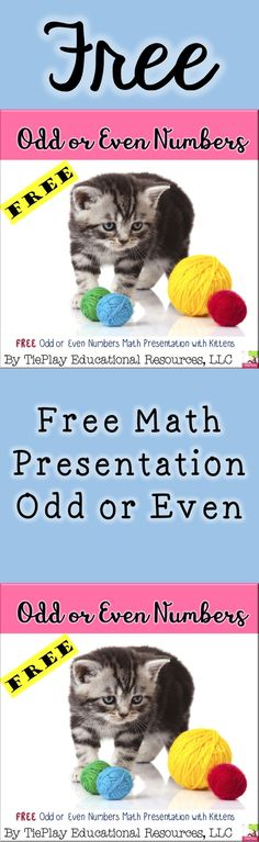 In Free Odd or Even Numbers Math, students progress in number skills and telling odd or even numbers while viewing fluffy, four-legged and feline friends. A fun optional lesson plan activity can be completed as a whole group or small group with the instructor using a SmartBoard/white board, adobe reader, and projector as learners easily follow along.