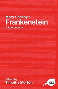 12 best frankenstein study images on pinterest classic monsters mary shelleys frankenstein a routledge study guide and sourcebook routledge guides to literature fandeluxe Image collections